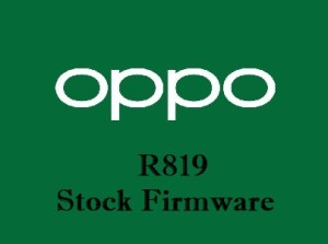 Oppo R819 Stock Firmware Download