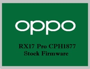 Oppo RX17 Pro CPH1877 Stock Firmware Download