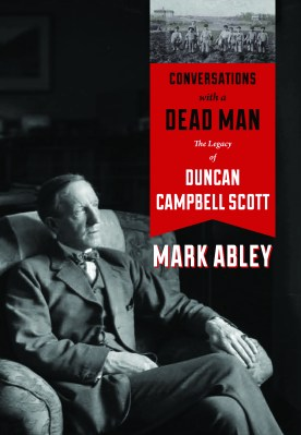 Conversations with a Dead Man, by Mark Abley