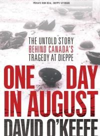 One Day in August, by David O'Keefe