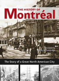 The History of Montreal, by Paul-Andre Linteau