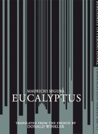 Eucapyltus, Mauricio Segura