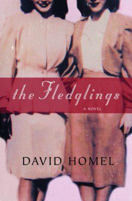 The Fledglings, by David Homel