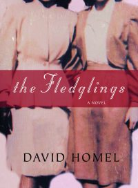 The Fledglings, by David Homel