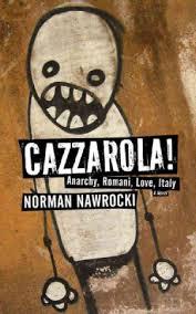 Cazzarola, by Norman Nawrocki