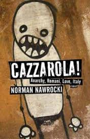 Cazzarola, by Norman Nawrocki