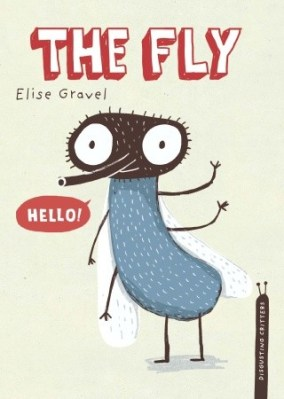 The Fly, by Elise Gravel