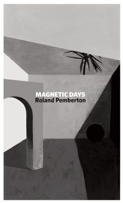 Magnetic Days, Roland Pemberton