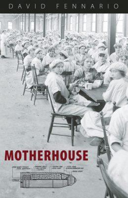 Motherhouse, by David Fennario