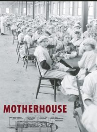 Motherhouse, by David Fennario