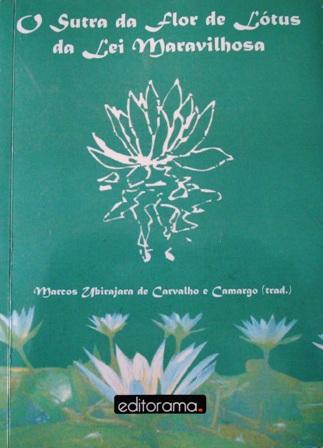 Sutra da Flor de Lótus da Lei Maravilhosa - 2a. Edição