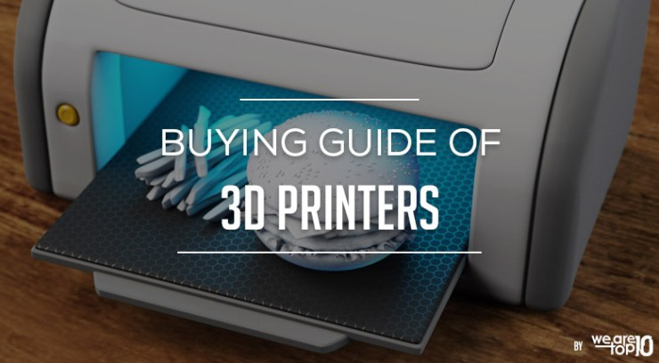 Buying Guide of 3D Printers