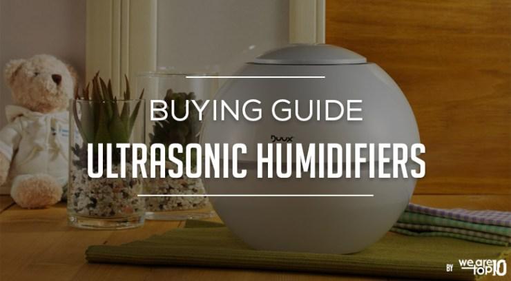 Ultrasonic Humidifiers Buying Guide