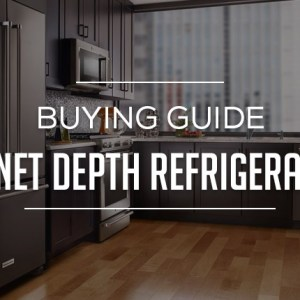 Cabinet Depth Refrigerators Buying Guide