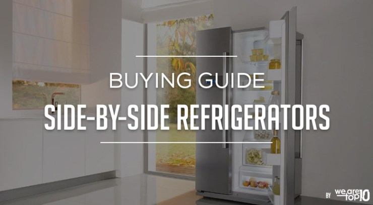 Side by Side Refrigerators Buying Guide