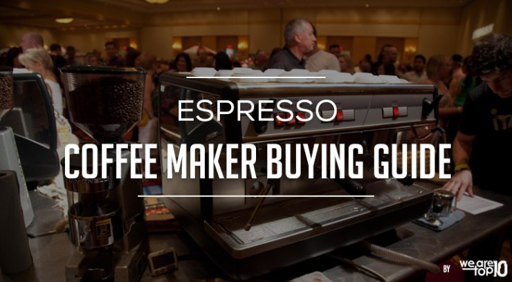 Espresso Coffee Maker Buying Guide