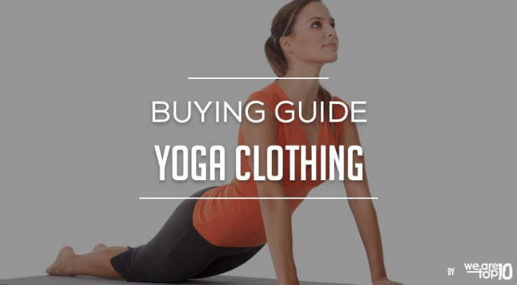 Yoga Clothing Buying Guide