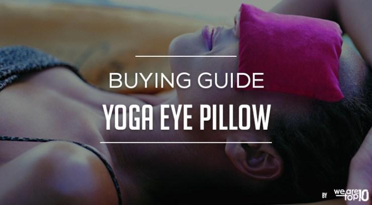 Yoga Eye Pillow Buying Guide