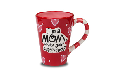 I'm a Mom, What is your Superpower Coffee Mug