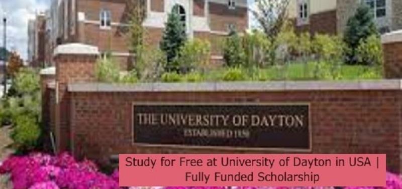 Study for Free at University of Dayton in USA   Fully Funded Scholarship: (Deadline 1 November 2021)
