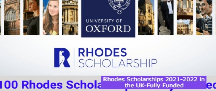 Fully Funded Rhodes Scholarships in the UK: (Deadline 31 July 2021)