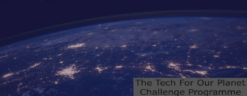 Tech For Our Planet Challenge Programme: (Deadline 25 June 2021)