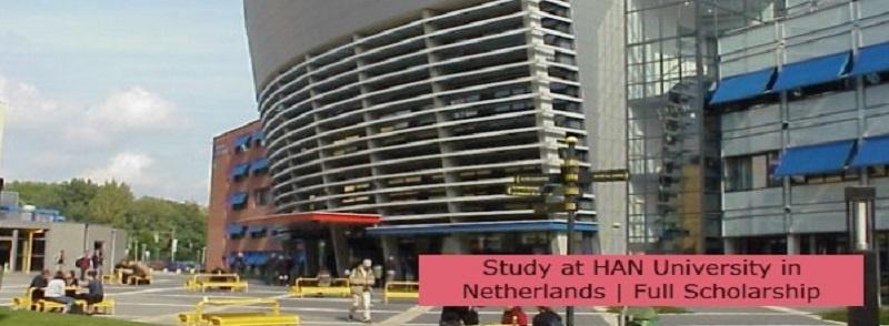 Study at HAN University in Netherlands | Full Scholarship: (Deadline 1 October 2021)