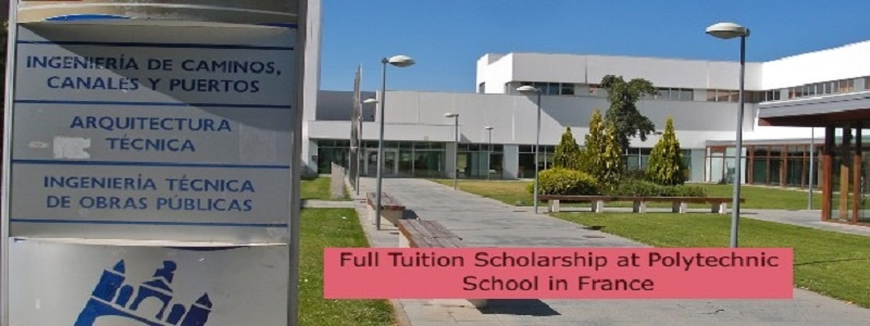 Full Tuition Scholarship at PolytecFull Tuition Scholarship at Polytechnic School in Francehnic School in France: (Deadline 1 October2021)