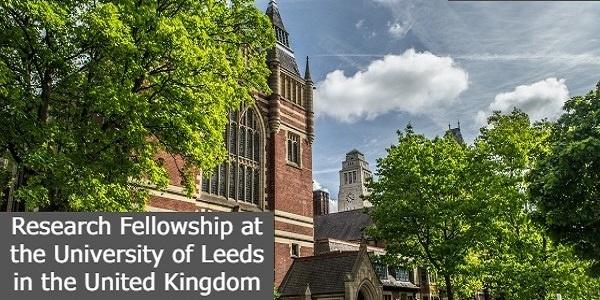 Research Fellowship at the University of Leeds: (Deadline 15 September 2021)