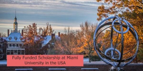 Fully Funded Scholarship at Miami University in the USA: (Deadline 1 November 2021)