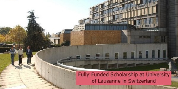 Fully Funded Scholarship at University of Lausanne in Switzerland: (Deadline 1 November 2021)