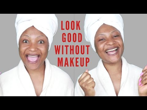 HOW TO LOOK GOOD WITHOUT MAKEUP | ELLA MOJOKO