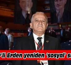 MHP'li Erden soruyor, sorguluyor, hatırlatıyor!