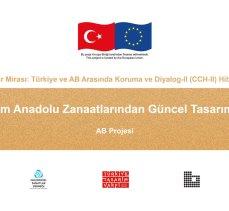 Anadolu zanaatları AB projesiyle geleceğe taşınacak