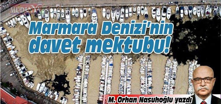 Marmara Denizi'nin davet mektubu