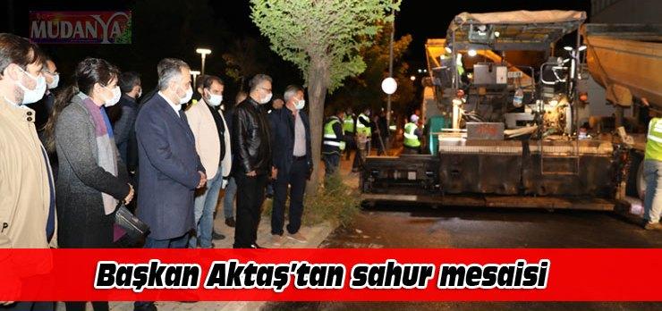 Başkan Aktaş'tan Mudanya'da sahur mesaisi