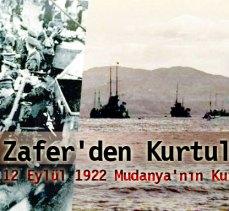 Zafer'den Kurtuluş'a… 12 Eylül 1922 Mudanya'nın Kurtuluşu