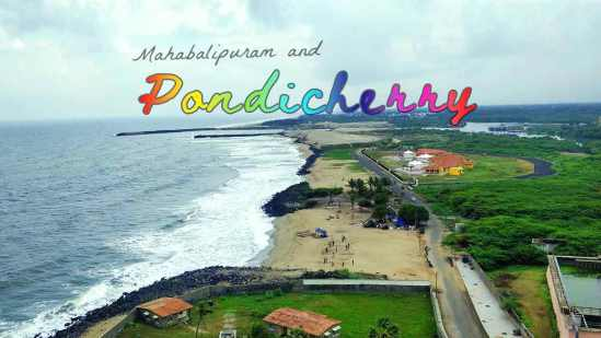 Mahabalipuram Pondicherry Trip from Hyderabad Image Muddie Trails