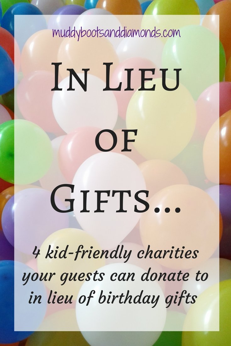 4 Kid-Friendly Charities your guests can donate to in lieu of gifts via muddybootsanddiamonds.com