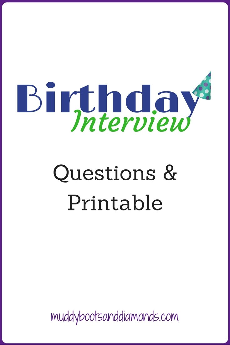 Start a fun tradition of interviewing your child on their birthday each year! Free Birthday Interview Printable via www.muddybootsanddiamonds.com
