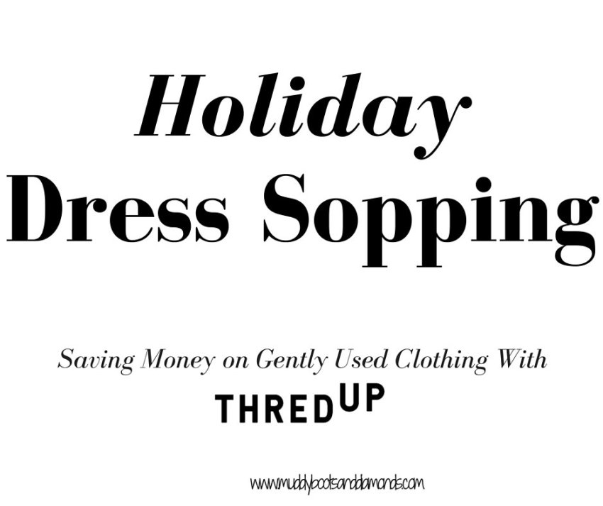 Holiday Dress Shopping with ThredUp