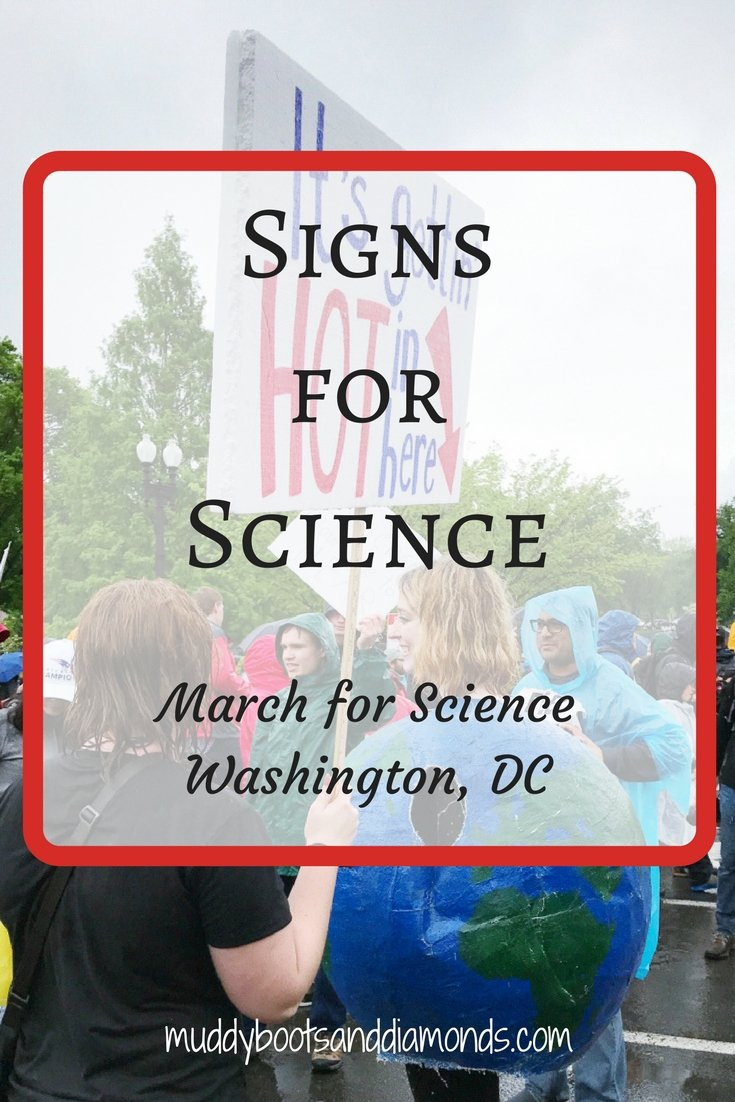 Signs for Science at the March for Science, DC via muddybootsanddiamonds.com