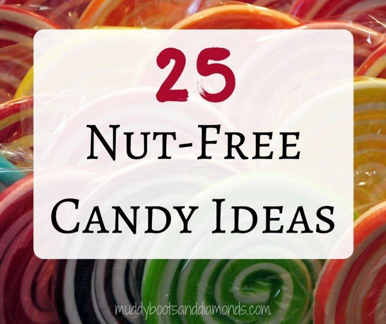 Peanut Free Candy Ideas for Halloween, Easter, or Valentine's Day via muddybootsanddiamonds.com #foodallergy #peanutfree #nutfree