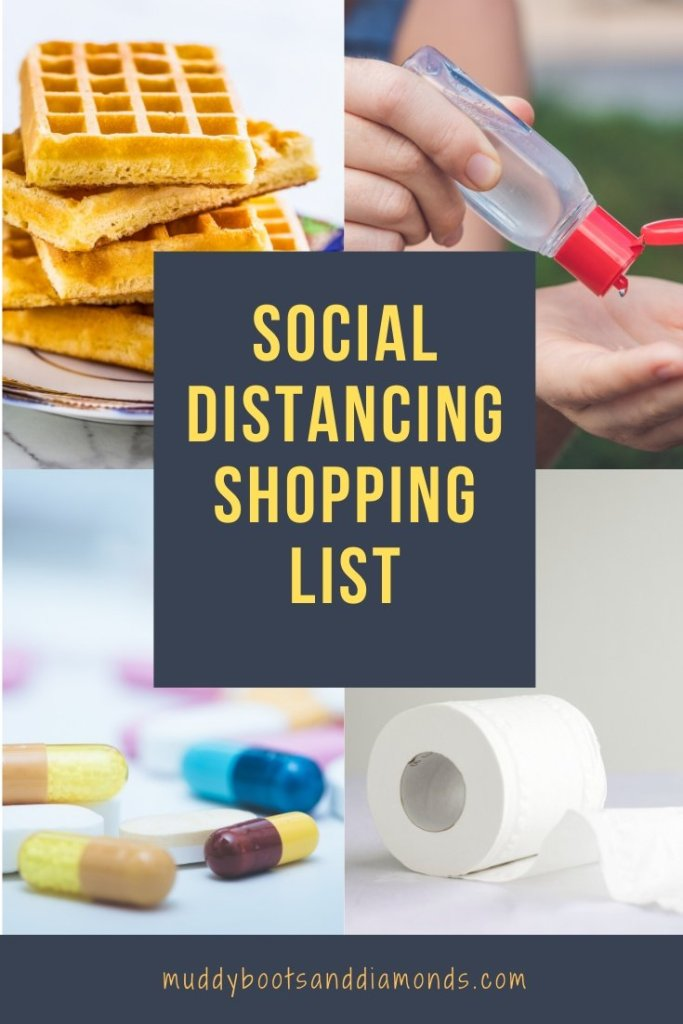 Social Distancing Shopping List Pinterest Graphic muddybootsanddiamonds.com