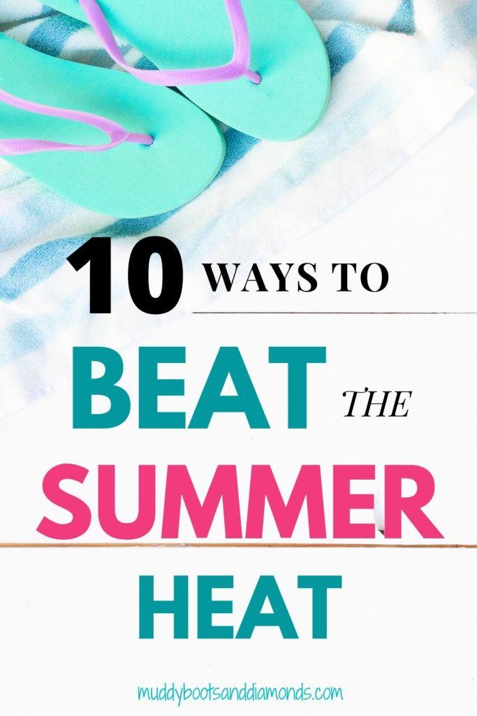 Teal thong sandals with text overlay: Beat the Heat Summer Pinterest Image via muddybootsanddiamonds.com