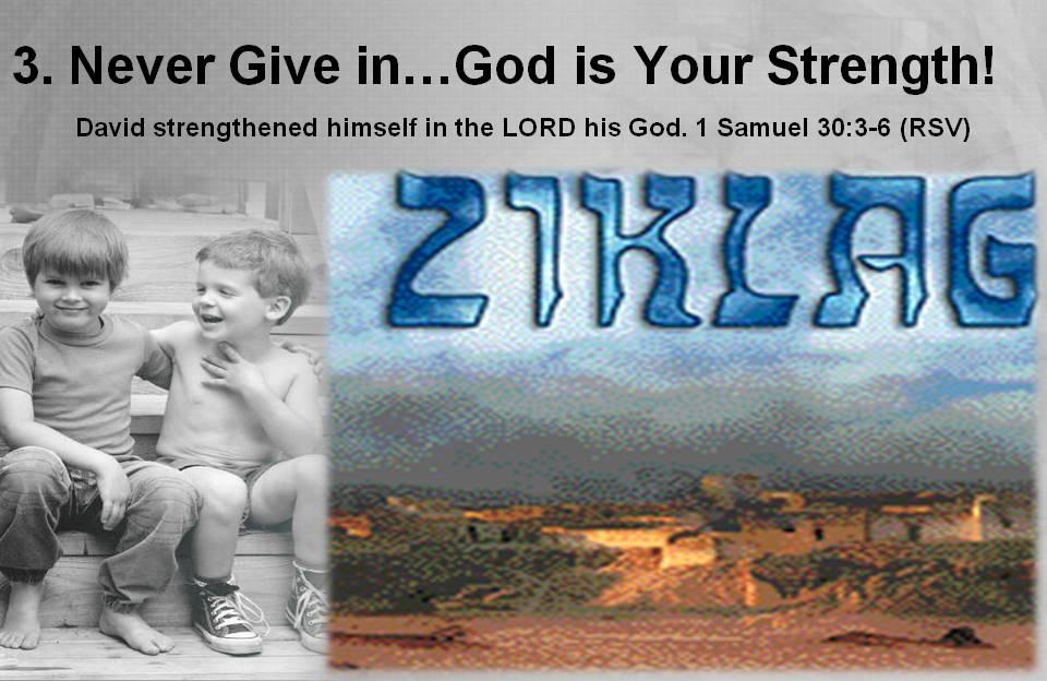 David Strengthened in Ziklag