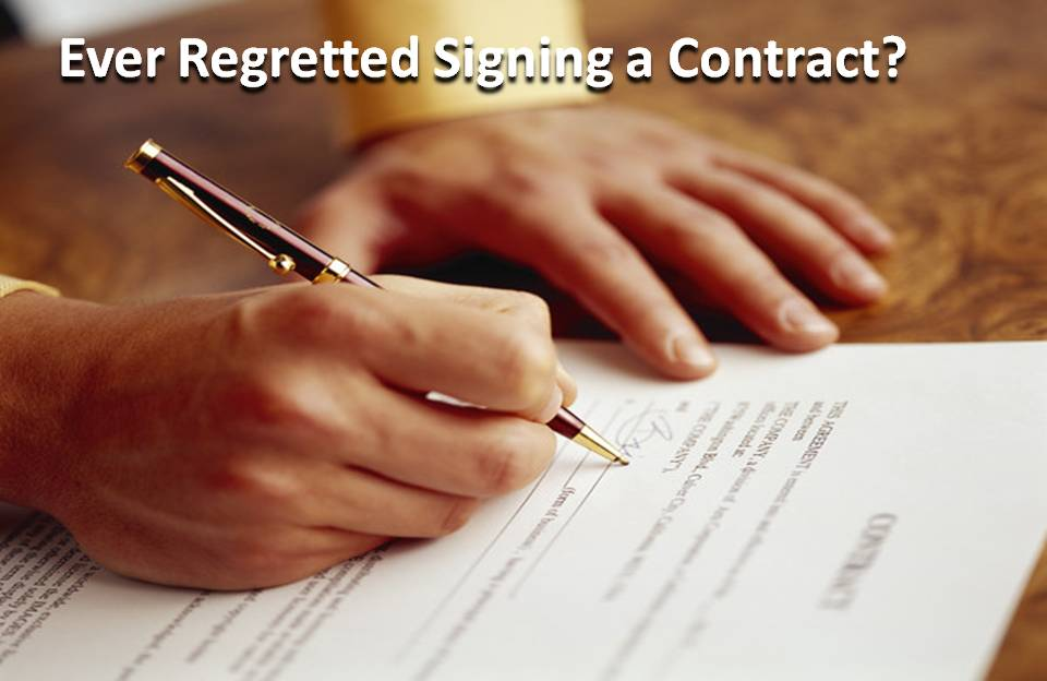 Regret Signing a Contract