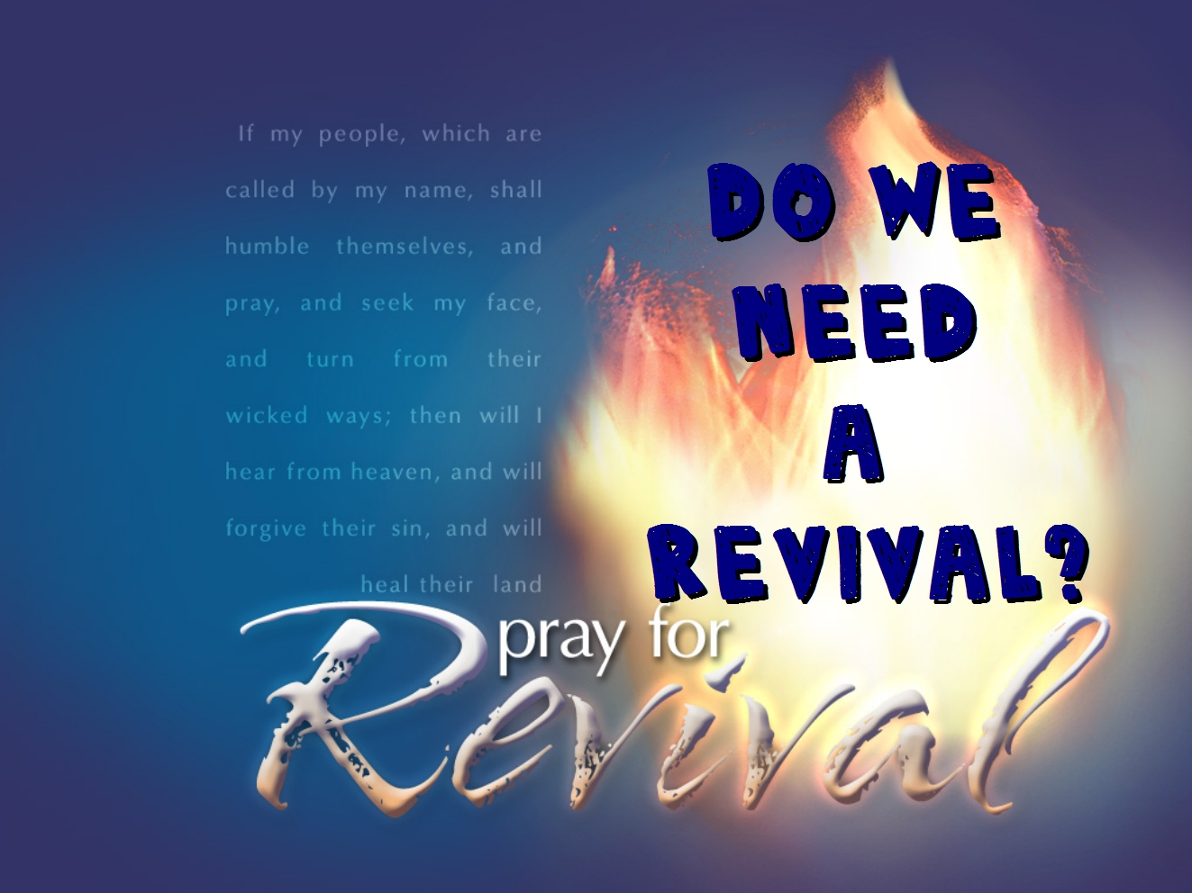 DO We Need a Revival