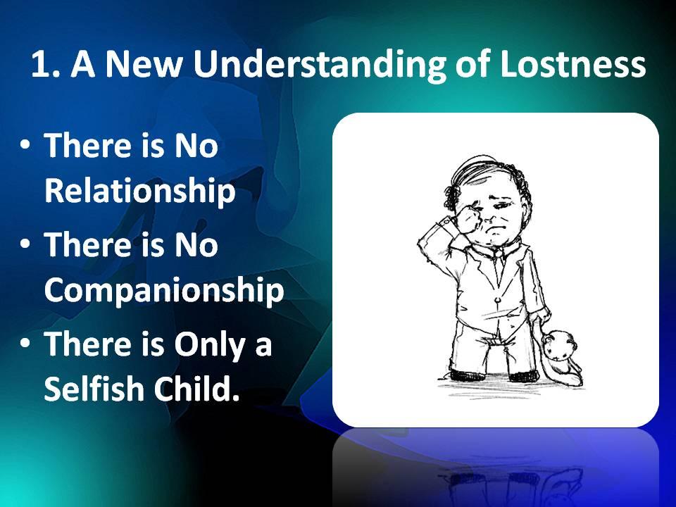 New understanding of Lostness