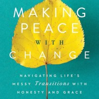 Anchoring Ourselves to the Truth - A Review of Making Peace With Change